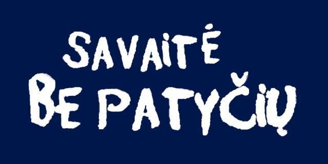 savaite_be_patyciu_(3)