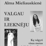 """Knygos """"Valgau ir lieknėju""""  pristatymas Joniškėlyje"""